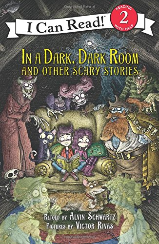 In a Dark, Dark Room and Other Scary Stories: Reillustrated Edition (I Can Read Level 2) ()
