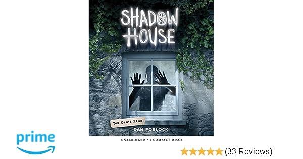 You Cant Hide Shadow House Book 2 Dan Poblocki Dan Bittner