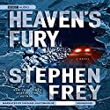 Heaven's Fury Audiobook by Stephen Frey Narrated by Michael McConnohie