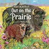 Out on the Prairie, Donna M. Bateman, 1580893783