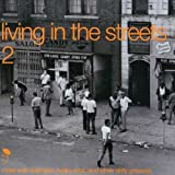 Living in the Streets Vol.2: More Wah Wah Jazz Funky Soul & Other Dirty Grooves