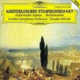 "Mendelssohn: Symphonies No. 4 ""Italian & No. 5 ""Reformation"