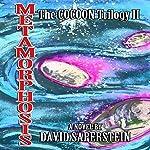 Metamorphosis: The Cocoon Story Continues | David Saperstein