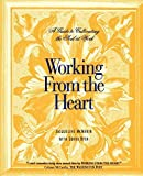 Working From the Heart by Jacqueline McMakin (2004-03-02)