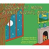 Goodnight Moon/Buenas noches, Luna: Bilingual Spanish-English