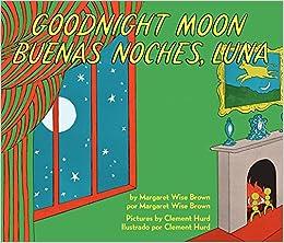 Goodnight Moon/Buenas noches luna
