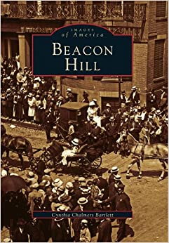 Book Beacon Hill (Images of America (Arcadia Publishing))