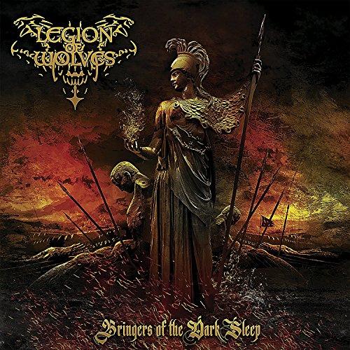 CD : Legion of Wolves - Bringers Of The Dark Sleep (CD)