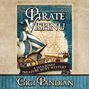 Pirate Vishnu: A Jaya Jones Treasure Hunt Mystery, Book 2 | Gigi Pandian