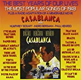 The Best Years Of Our Lives: The Most Popular Songs of 1943 / Casablanca