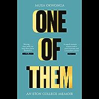 One of Them: An Eton College Memoir (English Edition)