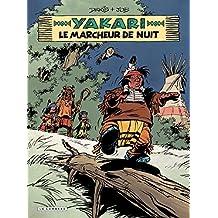 Yakari - tome 30 - Le Marcheur de nuit (French Edition)
