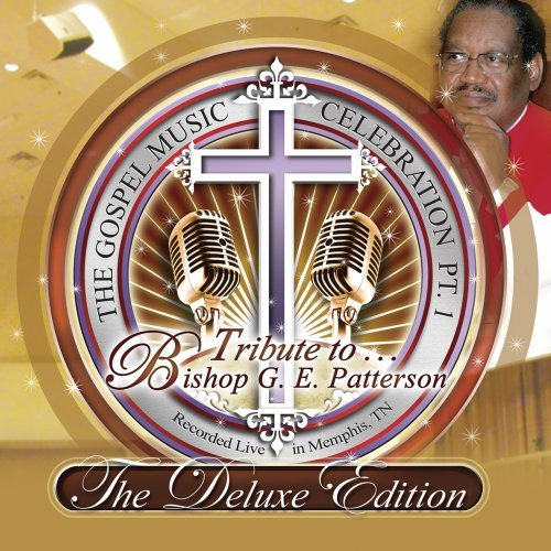 The Gospel Music Celebration Pt 1: Tribute To Bishop G.E. Patterson [2 CD/1 DVD Combo]