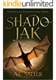 Shadojak: The Daughter of Chaos: Volume 2