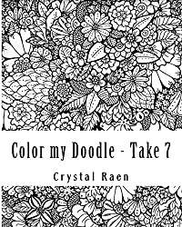 Color my Doodle - Take 7: Hand Drawn Book of Coloring Pages