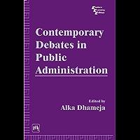 Contemporary Debates in Public Administration