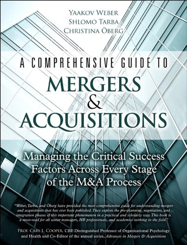 Download A Comprehensive Guide to Mergers & Acquisitions: Managing the Critical Success Factors Across Every Stage of the M&A Process Pdf