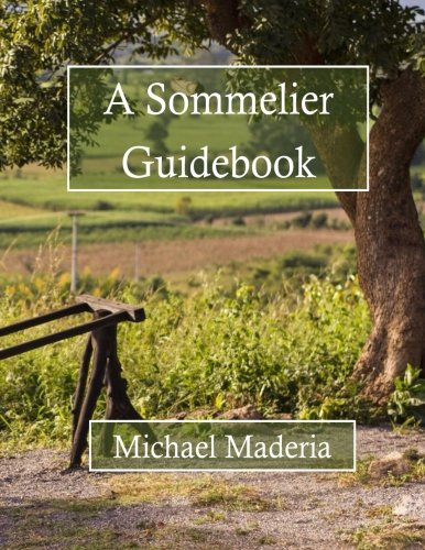 A Sommelier Guidebook: Full Color Edition
