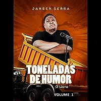 Toneladas de Humor - Volume 1