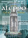 img - for Aleppo: City of Scholars book / textbook / text book