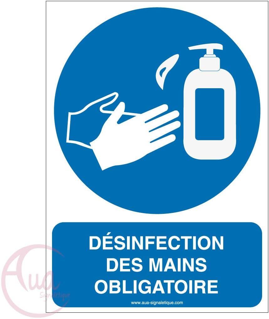 Panneau De Signalisation Geste Barri/ère D/ésinfection des Mains Obligatoire 4-75x105 mm AUA SIGNALETIQUE Vinyl adh/ésif