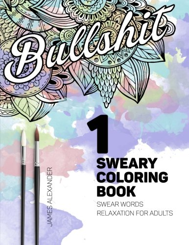 Sweary Coloring Book Swear Words Relaxation For Adults With