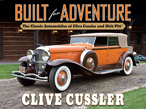 Built for Adventure: The Classic Automobiles of Clive Cussler and Dirk Pitt -