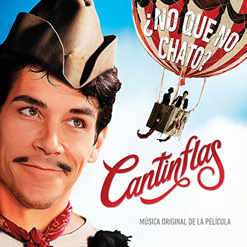 Cantinflas (2014) Movie Soundtrack