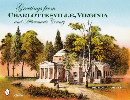Download Greetings from Charlottesville, Virginia, and Albemarle County ebook
