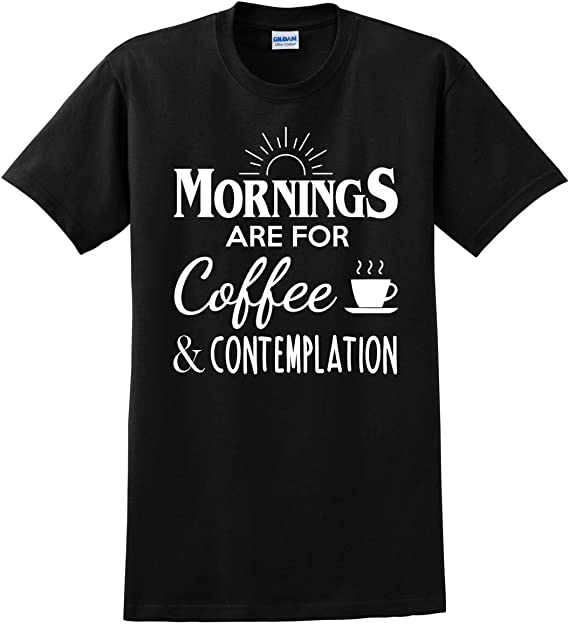 Amazoncom Mazaamode Stranger Shirt Mornings Are For