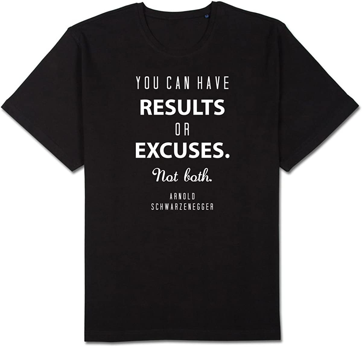 Short-Sleeve Unisex T-Shirt Motivation Fitness Arnold You can Have Results or Excuses