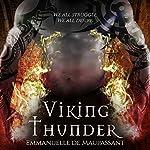 Viking Thunder   Emmanuelle de Maupassant