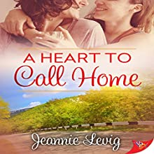 A Heart to Call Home Audiobook by Jeannie Levig Narrated by Lori Prince