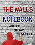 The Walls Notebook