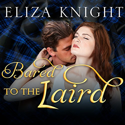 Bared to the Laird: Highland Bound, Book 2