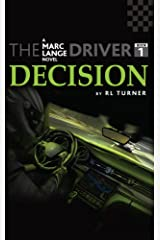 The Driver Book-I Decision Kindle Edition