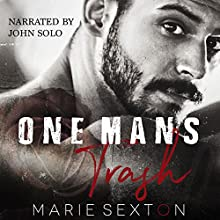 One Man's Trash: The Heretic Doms Club, Book 1 Audiobook by Marie Sexton Narrated by John Solo