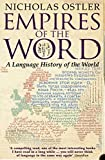 Empires of the Word%3A A Language Histor...