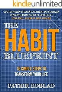 The Habit Blueprint: 15 Simple Steps to Transform Your Life
