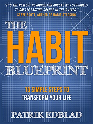 The Habit Blueprint: 15 Simple Steps to Transform Your Life cover