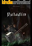 Paladin (Chroniken des zweiten Hexenkrieges 1)