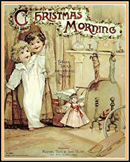 Child Christmas Poetry.Christmas Morning The Children Christmas Poetry Book