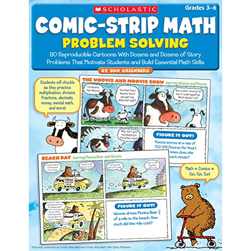Comic-Strip Math: Problem Solving: 80 Reproducible Cartoons With Dozens and Dozens of Story Problems That Motivate Stude
