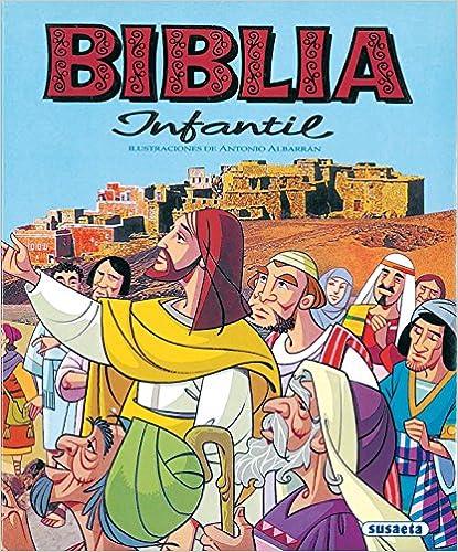Biblia Infantil (susaeta) por Antonio Albarrán epub