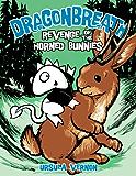 Dragonbreath #6: Revenge of the Horned Bunnies