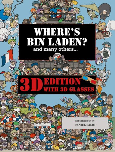 Download Where's Bin Laden? 3D Edition: With 3D Glasses pdf epub
