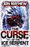 The Curse of the Ice Serpent (Monster Odyssey 3)