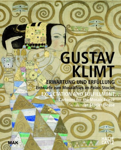 - Gustav Klimt Expectation and Fulfillment: Cartoons for the Mosaic Frieze at Stoclet House (MAK Studies) (2012-03-30)
