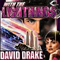 With the Lightnings: RCN Series, Book 1 Audiobook by David Drake Narrated by Victor Bevine, David Drake