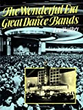The Wonderful Era of the Great Dance Bands, Leo Walker, 0306803798